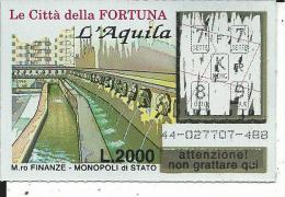 G&V003 - GRATTA E VINCI - LE CITTà DELLA FORTUNA - L'AQUILA - Billetes De Lotería