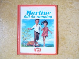 Martine Fait Du Camping - Collection Farandole / Casterman Imprimé En 1982 - Martine