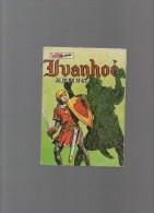 IVANHOE,album N° 47 Avec N°178,179,180 - Autres Auteurs