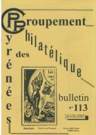 Bulletin Du Groupement Philatélique Des  Pyrénée N:113 Jan -fev 2005 - Frans