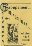 Bulletin Du Groupement Philatélique Des  Pyrénée N:113 Jan -fev 2005 - Tijdschriften: Abonnementen