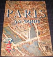 Point De Vue -Numéro Spécial En 1951 - Paris An 2000. - Informations Générales