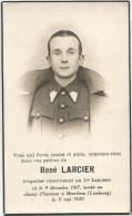289. RENE LARCIER - BRIGADIER OBSERVATEUR AU 11e LANCIERS - Né 1917 / Tombé Au Champ D'honneur BRUSTHEM 1940 - Imágenes Religiosas
