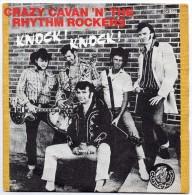 Crazy Cavan & The Rhythm Rockers - Knock ! Knock ! - ( 45 T Rock - Rockabilly - 1976 ) - Rock