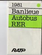 1981- Banlieue-Autobus-RER   RATP - Europe