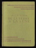 Bibl. VERTE : De La TERRE à La LUNE //Jules Verne - Octobre 1952 - Livres, BD, Revues