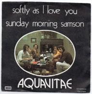 Aquavitae - Softly As I Love You - ( 45 T Rock ) - Rock