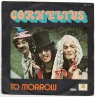 Cornelius - To Morrow - ( 45 T - Rock - 1977 ) - Rock