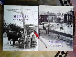LIBROS COLECCION MEMORIA COLECTIVA MURCIANA.MURCIA LA CIUDAD Y MURCIA ENTRE DOS SIGLOS.CON FOTOGRAFIAS DE LUIS F.GUIRAO - Cultura