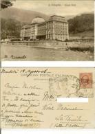 S. Pellegrino (Bergamo): Grand Hotel. Cartolina Fp Vg 1908 (timbro Di Arrivo La Thuile - Aosta) - Bergamo