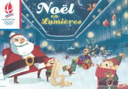 Pére Noël - Carte édité Pour Les Illuminations D' Albertville En 2007 - Jeux Olympique 1992 - Hiver Neige Cadeaux - Ilustradores & Fotógrafos