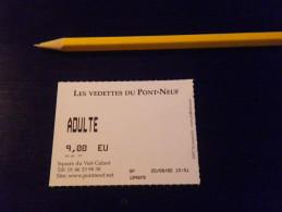 Ticket D'entrée PARIS - BATEAU MOUCHE - Vedettes Du Pont Neuf - Adulte 9€ - Schiffstickets