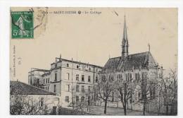 (RECTO / VERSO) SAINT DIZIER EN 1912 - LE COLLEGE - BEAU CACHET - CPA - Saint Dizier