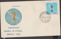 O) 1970 BRAZIL, WORLD FOOTBALL CHAMPIONSHIP MEXICO 1970, FDC SLIGHT TONED - FDC