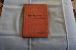 """""""D Quijote De La Mancha , Novelas Ejemplares"""" De Cervantes . Edition Privat Toulouse - Culture"""