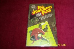 JAMES WHITE  °  ALL JUDGMENT FLED - Livres, BD, Revues