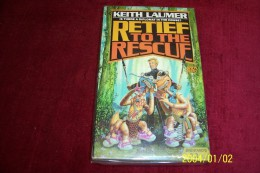 KEITH LAUMER  °  RETIEF TO THE RESCUE - Livres, BD, Revues