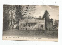 Cp , 76 , MONTCAUVAIRE , Le Collége De NORMANDIE , Le Château , Vierge , Ed : Lévy Fils & Cie - Altri Comuni