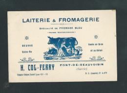 L2357 - Carte De Visite : PONT De BEAUVOISIN - Laiterie & Fromagerie H. Col - Ferry - 38 Isère - Cartes