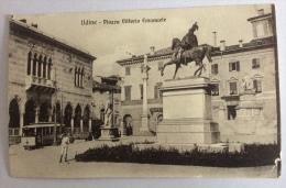 UDINE PIAZZA VITTORIO EMANUELE VIAGGIATA 1916 FP - Udine