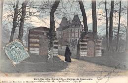¤¤  -   MONT-CAUVAIRE    -   Collège De Normandie    -  ¤¤ - France