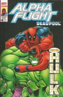 ALPHA FLIGHT -  DEADPOOL N.4 SETTEMBRE 98 - Super Heroes