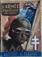 L´ Armée Française Au Combat - N° 5 - ( Mars 1946 ) . - Weltkrieg 1939-45
