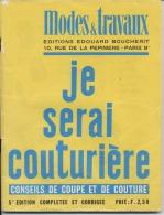 """JE SERAI COUTURIERE  -   """" Modes Et Travaux """"  -  Editions BOUCHERIT -  6 Scans - Patrons"""