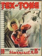 TEX TONE N° 99 Ed  IMPERIA Bimensuel Juin 1961 - Petit Format