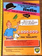 PUB PUBLICITE HERGE TINTIN RECTO VERSO BP ET CHOCOLAT COTE D OR ET LES CITROEN CELEBRES - Vecchi Documenti