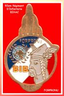 SUPER  Pin´s Militaria : BIB, 92ème Régiment D´Infanterie FORPRONU Dénommé Aussi Bataillon D´infanterie De Bihac - Militaria