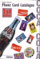 Catalogue Neuf Avec + De 1000 Télécartes COCA COLA - COKE Phonecards Mint Guide - Télécartes