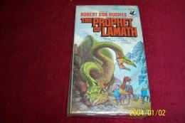 ROBERT DON HUCHES  ° THE PROPHET OF LAMATH - Livres, BD, Revues