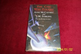 ANNE McCAFFREY   AND SM STIRLIN  °  THE CITY WHO FOUGHT - Livres, BD, Revues