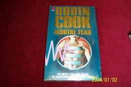ROBIN COOK °  MORTAL FEAR - Livres, BD, Revues