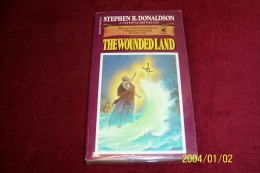 STEPHEN R DONALDSON  °  THE WOUNDEDLAND - Books, Magazines, Comics