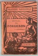 Livre - Manuel Du FORGERON - 1926 - Bricolage / Technique