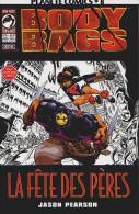 BODY BAGS - PLANETE COMICS N° 8 - Jason PEARSON - DARK HORSE - SEMIC - Books, Magazines, Comics