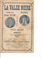 La Valse Noire. Flor & Damia. - Partitions Musicales Anciennes