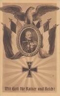 AK Kaiser Wilhelm II Im Eichenkranz, Fahnen, Adler,EK Mit Gott Für Kaiser ..gelaufen Ziesar 13.1.15 - Weltkrieg 1914-18