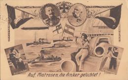 AK Auf Matrosen, Die Anker Gelichtet ! Gelaufen Osnabrück 3.9.14 - Weltkrieg 1914-18