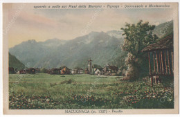 MACUGNAGA (m. 1327) - PECETTO (Sguardo A Valle Sui Pizzi Della Moriana, Tignana, Quarazzolo E Montevecchio NON VIAGGIATA - Verbania