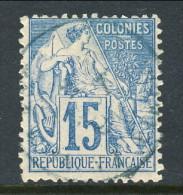 Colonie Francesi, Emissioni Generali 1881 N. 51 C. 15 Azzurro Usato Annullo Da Decifrare - Alphée Dubois