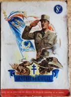 Général De Gaulle - Édité Par La Direction Des Services Du Ministère De La Guerre - ( 1945 ) . - Weltkrieg 1939-45