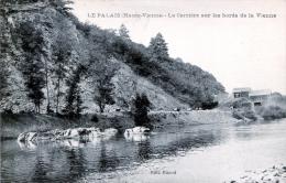 87. HAUTE-VIENNE - LE PALAIS.  La Carrière Sur Les Bords De La Vienne. - Andere Gemeenten