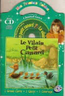 Livre-CD. Chantal GOYA Raconte LE VILAIN PETIT CANARD - 1 Grand Conte + 1 Quizz + 1 Coloriage - Enfants