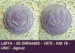 LIBYA - 50 DIRHAMS - 1975 - KM 16 - UNC - Agouz - Libya