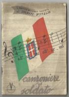 CANZONIERE DEL SOLDATO IL PARTITO NAZIONALE FASCISTA AI SOLDATI D'ITALIA 1943 - Guerra 1939-45
