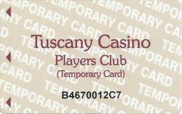 Tuscany Casino Las Vegas - Temporary Card (No Name) - Casino Cards