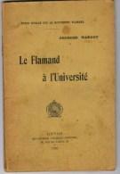 Georges Margot, Le Flamand à L'université. Etude Sociale Sur Le Mouvement Flamand - Histoire